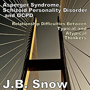 Asperger Syndrome, Schizoid Personality Disorder, and OCPD Audiobook