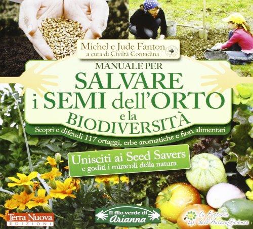 manuale-per-salvare-i-semi-dellorto-e-la-biodiversita-scopri-e-difendi-117-ortaggi-erbe-aromatiche-e