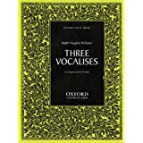 Three Vocalisesby Ralph Vaughan Williams