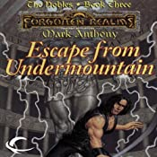 Escape from Undermountain: Forgotten Realms: The Nobles, Book 3 | [Mark Anthony]
