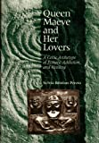 img - for Queen Maeve and Her Lovers: A Celtic Archetype of Ecstacy, Addiction, and Healing by Sylvia Brinton Perera (1999-05-06) book / textbook / text book