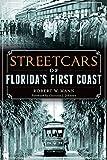 Streetcars of Floridas First Coast (Transportation)