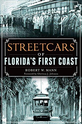 Streetcars Of Florida'S First Coast (Transportation)