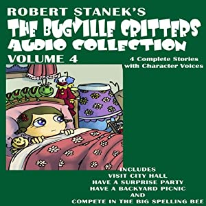 The Bugville Critters Audio Collection 4 | [Robert Stanek]