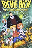 Richie Rich: Rich Rescue 1: The Boon Under the Bay & Other Stories