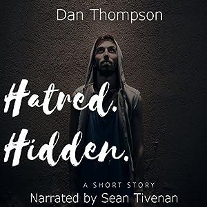 Hatred. Hidden. Audiobook