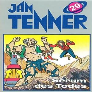 Serum des Todes (Jan Tenner Classics 29) Hörspiel