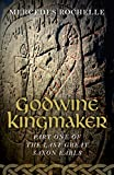 img - for Godwine Kingmaker: Part One of The Last Great Saxon Earls book / textbook / text book