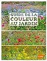 Guide de la couleur au jardin par Peeters