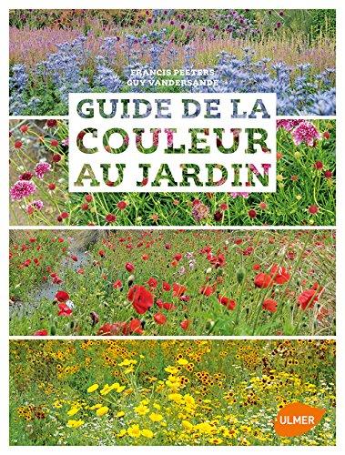 Guide de la couleur au jardin