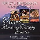 Teton Romance Trilogy Bundle: Includes Yellowstone Proposal (Short Story) Hörbuch von Peggy L. Henderson Gesprochen von: Steve Marvel