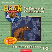 The Return of the Charlie Monsters: Hank the Cowdog, Book 63 | John R. Erickson