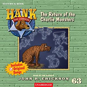 The Return of the Charlie Monsters: Hank the Cowdog, Book 63 | [John R. Erickson]