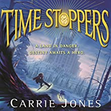 Time Stoppers Audiobook by Carrie Jones Narrated by Casey Turner