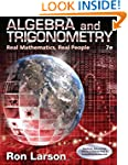 Algebra and Trigonometry: Real Mathem...