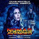 Nomad Avenged: A Kurtherian Gambit Series - Terry Henry Walton Chronicles, Book 7 Hörbuch von Craig Martelle, Michael Anderle Gesprochen von: Kate Rudd