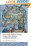 Three Early Modern Utopias: Thomas Mo...