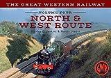 The Great Western Railway North & West Line: Volume 4