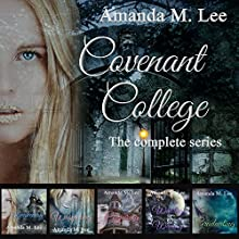Covenant College: The Complete Series Audiobook by Amanda M. Lee Narrated by Angel Clark