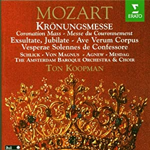 Mozart - Mass No. 16, 'Coronation' in C & Sacred Choral Works