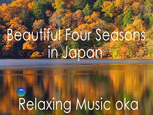Beautiful four seasons in Japan - Season 1