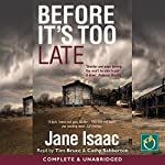 Before It's Too Late | Jane Isaac