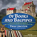 Of Books and Bagpipes: Scottish Bookshop Mystery Series, Book 2 | Paige Shelton