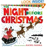The Night Before Christmas, retold and illustrated by Rachel Isadora