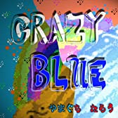 CRAZY BLUE
