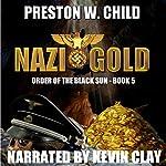 Nazi Gold: Order of the Black Sun, Book 5 | P.W. Child