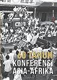 Seri Tempo: 60 Tahun Konferensi Asia-Afrika (Indonesian Edition)