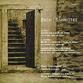Bach: Concerto for 2 Violins and Strings in D Minor - Schnittke: Moz-Art � la Haydn, Concerto Grosso No. 1