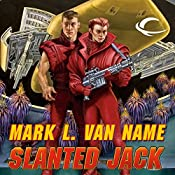 Slanted Jack: Jon & Lobo, Book 2 | Mark L. Van Name
