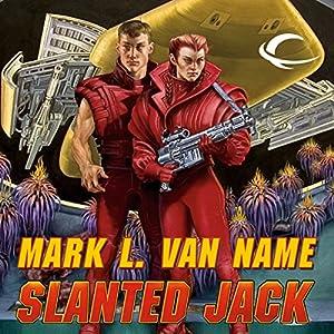 Slanted Jack: Jon & Lobo, Book 2 | [Mark L. Van Name]