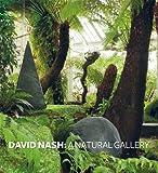David Nash: A Natural Gallery