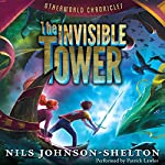 Otherworld Chronicles: The Invisible Tower | Nils Johnson-Shelton