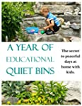 A Year of Educational Quiet Bins: The...