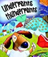 Underpants Thunderpants (Picture Book)