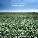 Weisse Nacht Hörbuch von David Schalko Gesprochen von: Christian Kracht