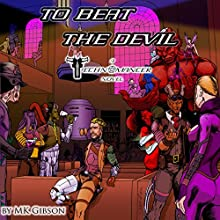 To Beat the Devil: The Technomancer Novels, Book 1 | Livre audio Auteur(s) : M. K. Gibson Narrateur(s) : Shawn Purvis