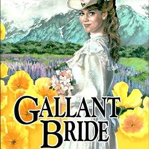 Gallant Bride: Brides of Montclair, Book 6 | [Jane Peart]