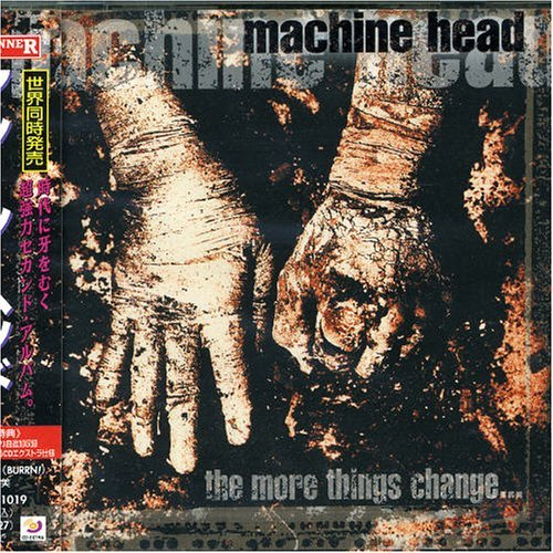 The More Things Change... by Machine Head (2000-02-16)