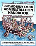 img - for UNIX and Linux System Administration Handbook (4th Edition) 4th (fourth) Edition by Nemeth, Evi, Snyder, Garth, Hein, Trent R., Whaley, Ben published by Prentice Hall (2010) book / textbook / text book