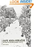 Safe Area Gorazde: The War in Eastern...