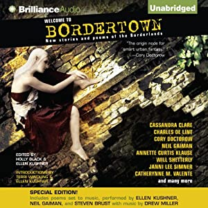 Welcome to Bordertown: Special Edition Audiobook