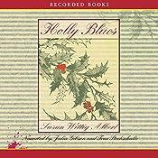 Holly Blues: A China Bayles Mystery | Susan Wittig Albert