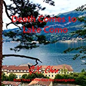 Death Comes to Lake Como: Back Bay Investigation, Book 3 | G.X. Chen