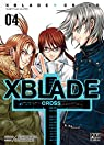 XBlade Cross, tome 4
