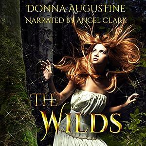 Wilds #1 - The Wilds - Donna Augustine
