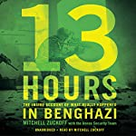 13 Hours: The Inside Account of What Really Happened in Benghazi | Mitchell Zuckoff,Annex Security Team